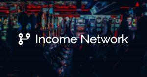 Income Network Affiliates