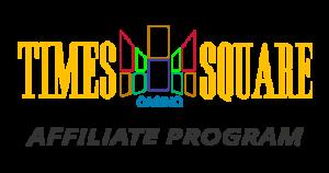 Times Square Casino Affiliate Program
