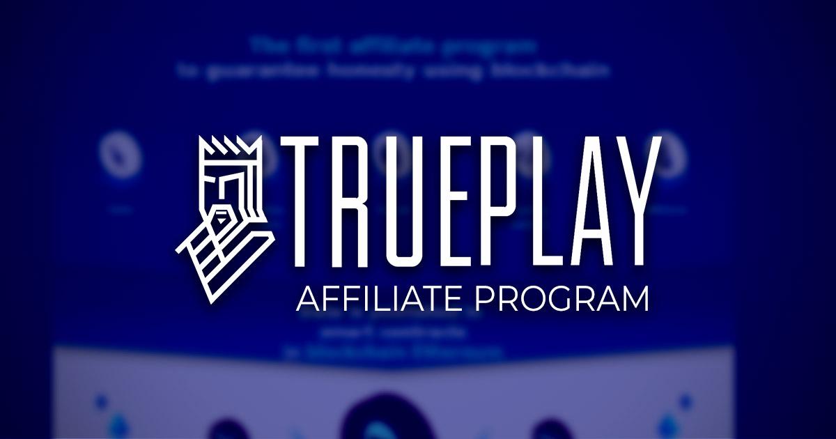 TruePlay Affiliates