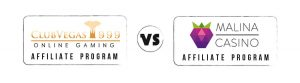 ClubVegas999 Affiliate Program vs Malina Casino Affiliate Program