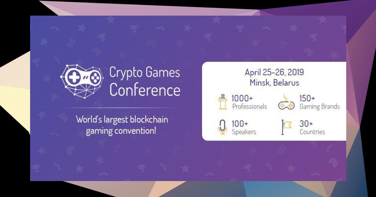 First Batch of Speakers at Crypto Games Conference Minsk 2019 Revealed