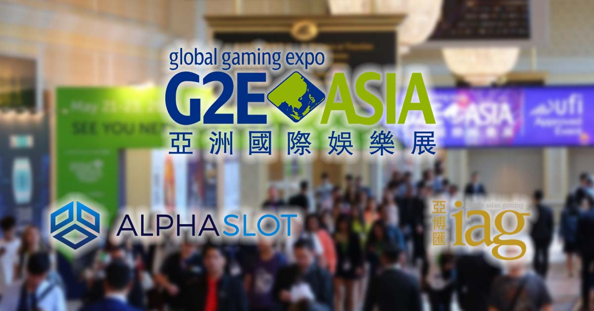 Inside Asian Gaming and Alphaslot at G2E Asia 2019