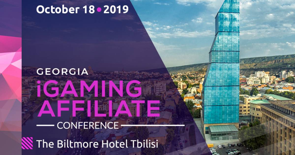 Georgia iGaming Affiliate Conference: Key Aspects of Georgia's First Gambling and Affiliate Marketing Event