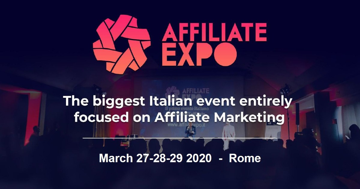 Work in Progress for the 3rd Edition of Affiliate EXPO in Rome